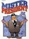 Mister President - t5 : Pour une poignée...